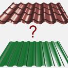 Что выбрать: металлочерепицу или профнастил?